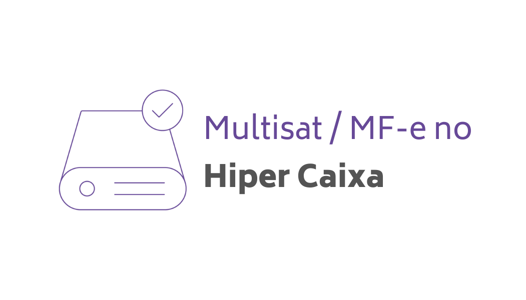 Multisat / MF-e no Hiper Caixa