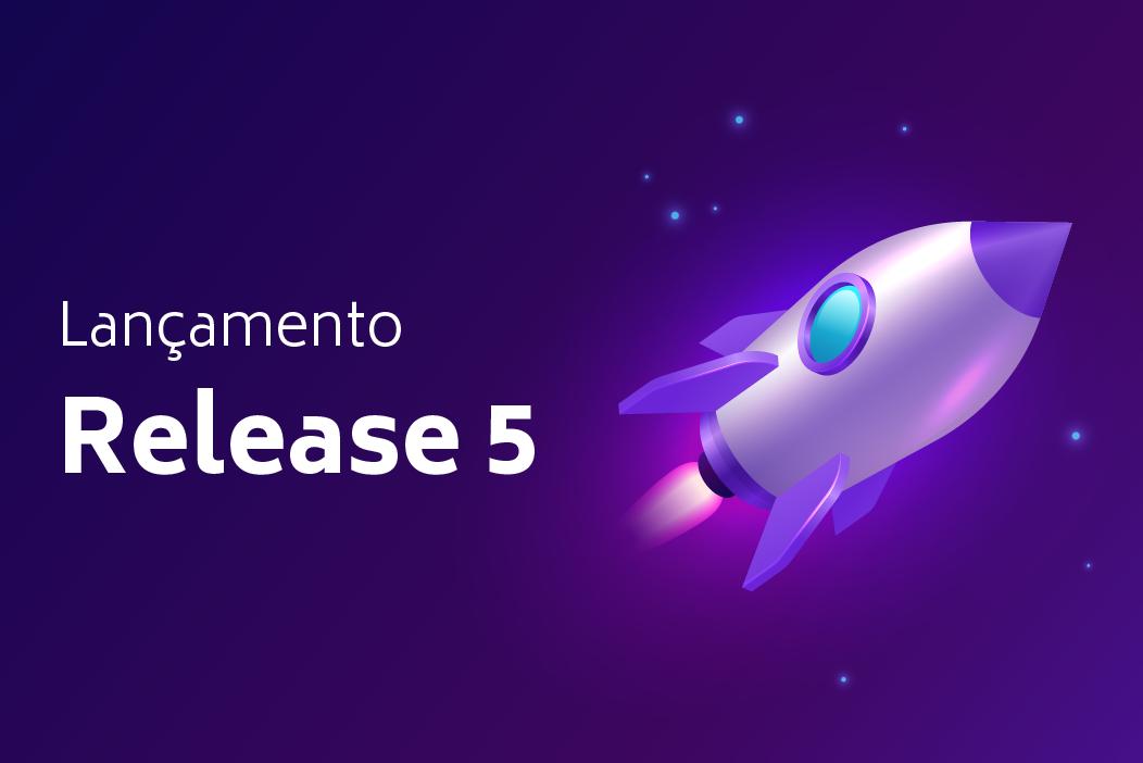 Lançamento Release 5